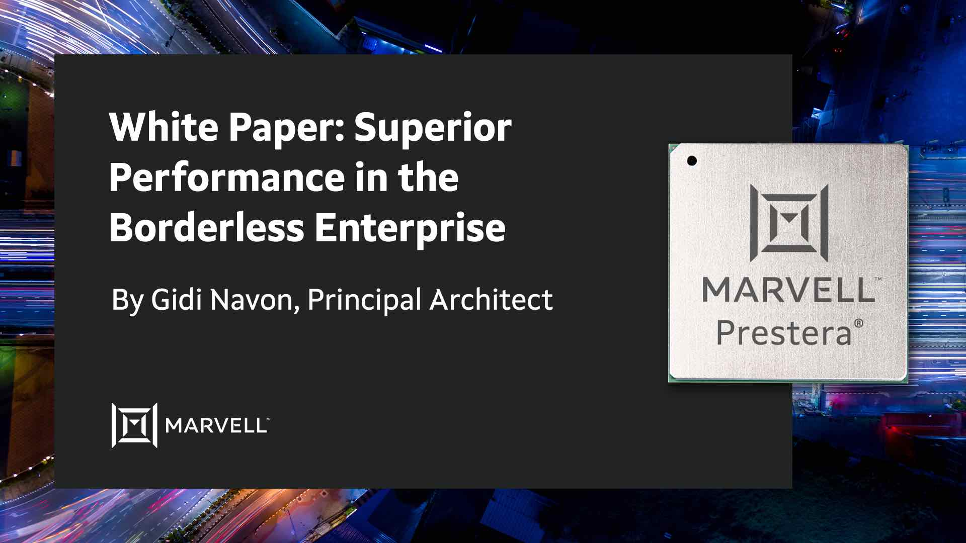 Superior Performance in the Borderless Enterprise – White Paper