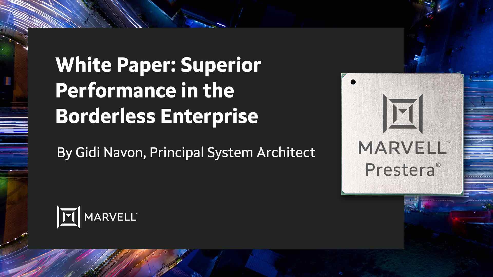 Superior Performance in the Borderless Enterprise – White Paper